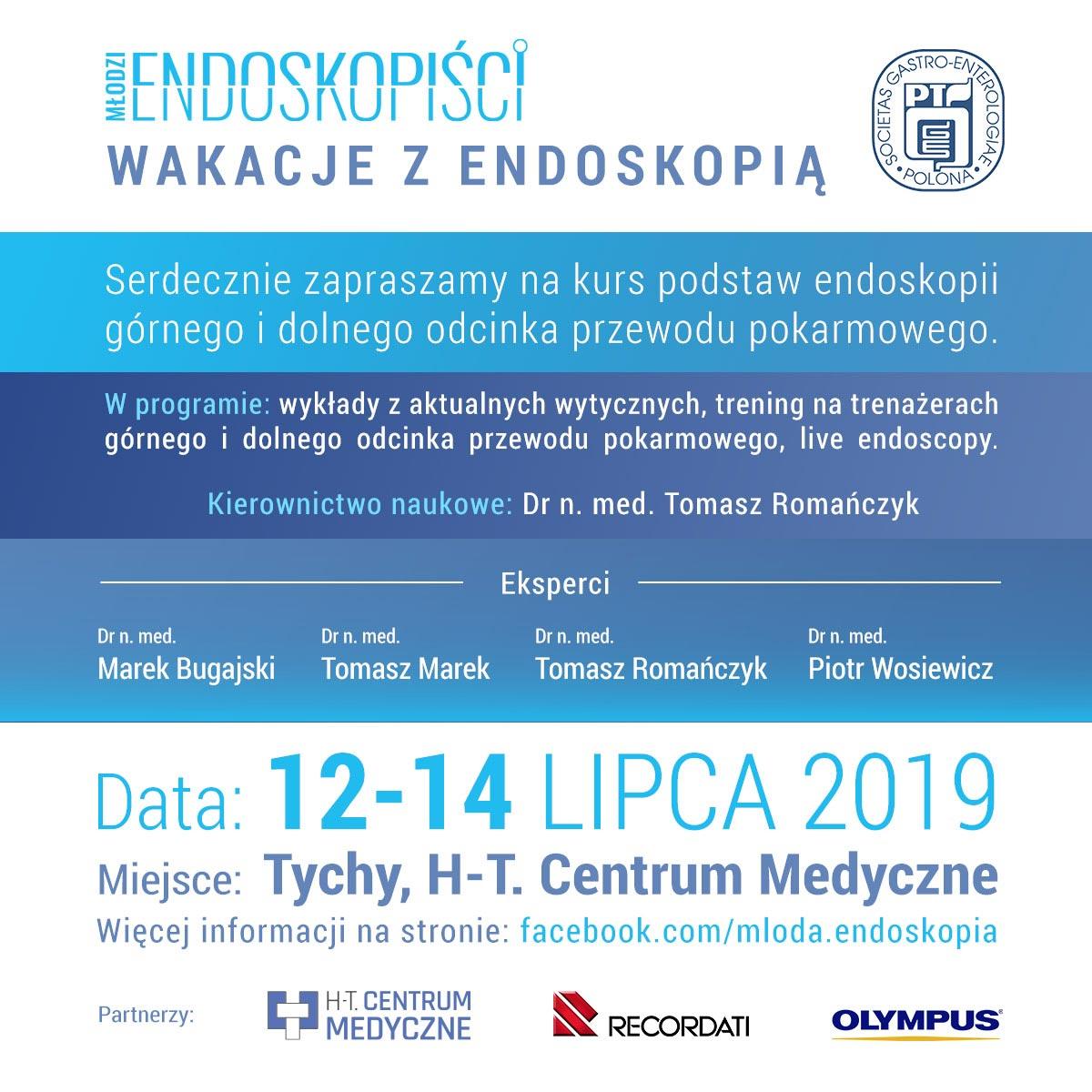 wakacje z endoskopia 2019 - Wakacje z endoskopią 12-14.07.2019 Tychy